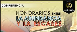 """Conferencia: """"Honorarios entre la Abundancia y la Escasez"""""""