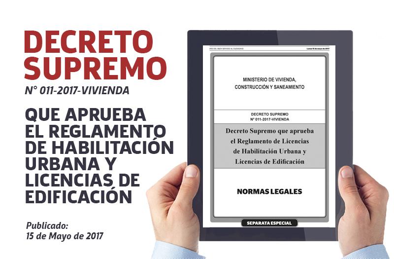 Decreto Supremo que aprueba el Reglamento de Licencias de Habilitación Urbana y Licencias de Edificación – 15 mayo 2017