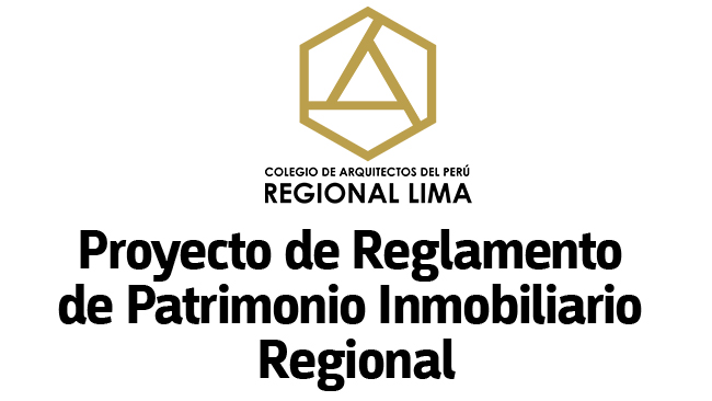 PRONUNCIAMIENTO AL GREMIO SOBRE: PROYECTO DE REGLAMENTO DE PATRIMONIO INMOBILIARIO REGIONAL