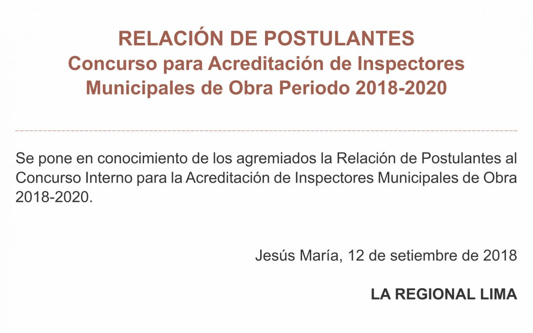 Relación de postulantes | Concurso para Acreditación de Inspectores Municipales de Obra Periodo 2018-2020