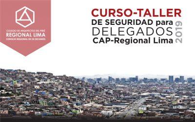 CURSO TALLER DE SEGURIDAD PARA DELEGADOS CAP LIMA – FEBRERO Y MARZO 2019