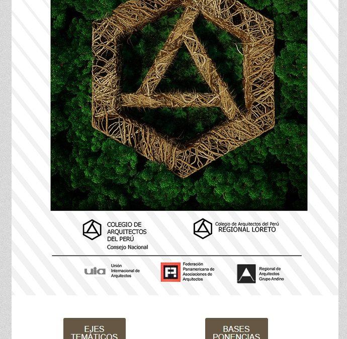 XVI CONGRESO NACIONAL DE ARQUITECTOS CONSTRUYENDO CIUDADES SOSTENIBLES NotiCAPLima 039-2019