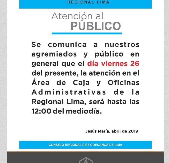 ATENCIÓN AL PÚBLICO VIERNES 26 ABRIL 2019 – NotiCAPLima 044-2019