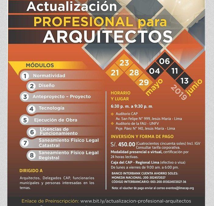 CURSO DE ACTUALIZACIÓN PROFESIONAL PARA ARQUITECTOS, MAYO – JUNIO 2019  NotiCAPLima 046-2019