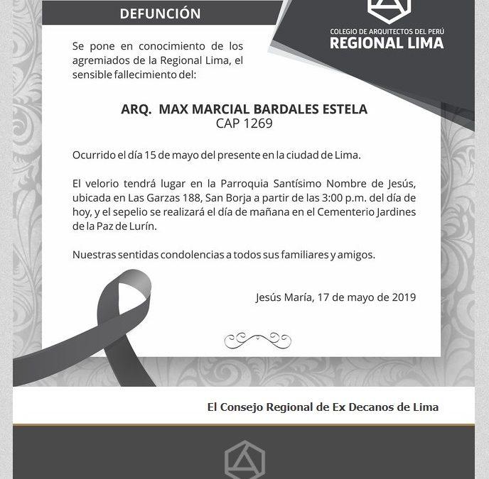 DEFUNCIÓN ARQ MAX MARCIAL BARDALES ESTELA  NotiCAPLima 050-2019