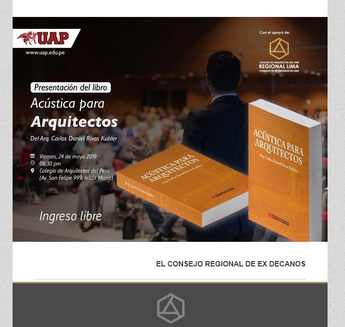 PRESENTACIÓN DEL LIBRO ACÚSTICA PARA ARQUITECTOS – 24 DE MAYO  NotiCAPLima 49-2019