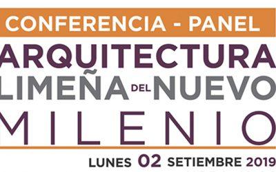 Conferencia – Panel Arquitectura del Nuevo Milenio.