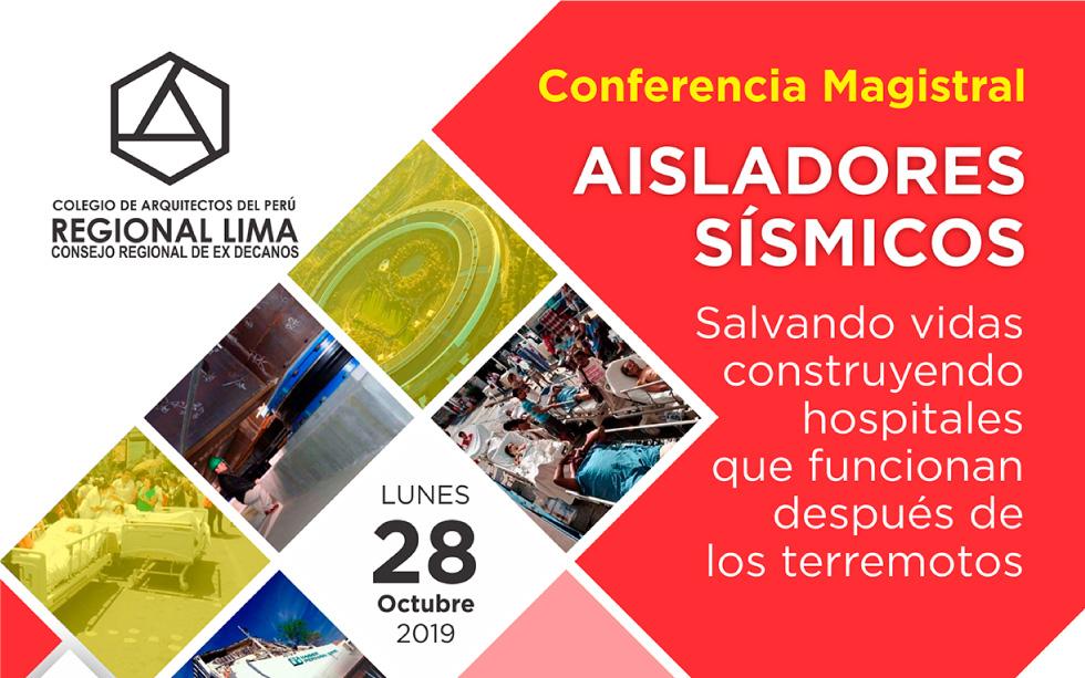 Conferencia Magistral Aisladores Sísmicos – Lunes 28 de octubre