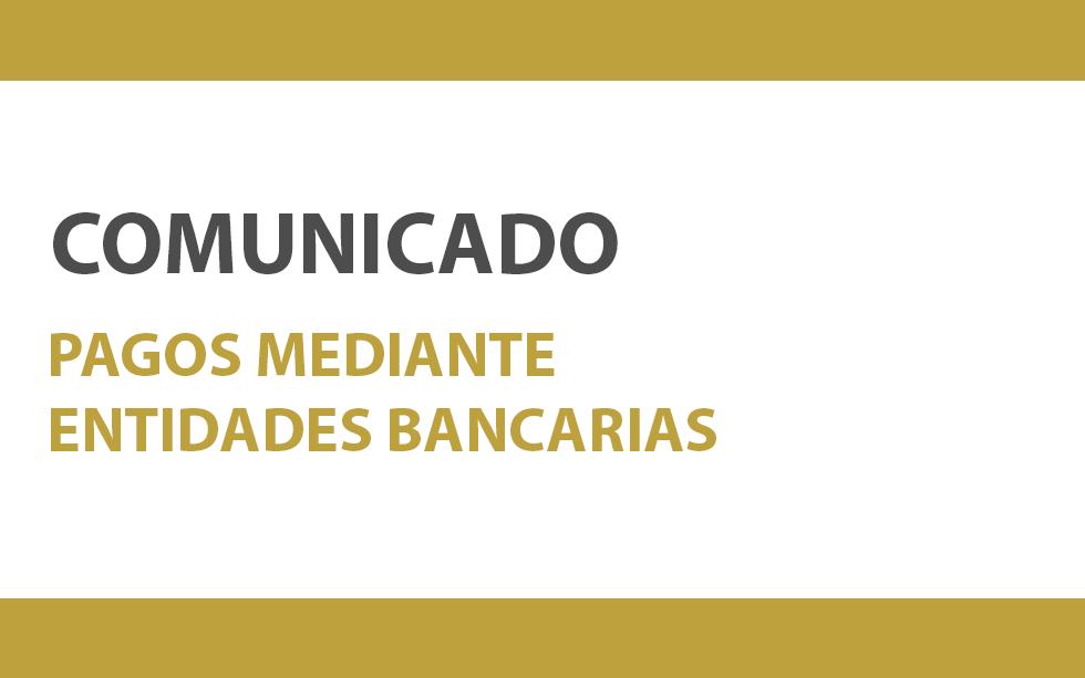 COMUNICADO PAGOS MEDIANTE ENTIDADES BANCARIAS | NotiCAPLima 154-2019