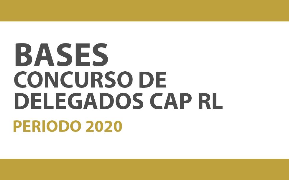 BASES DEL CONCURSO DE DELEGADOS CAP-RL 2020   NotiCAPLima 161-2019