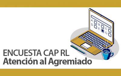 Encuesta CAP – RL Atención al Agremiado| NotiCAPLima 010-2020