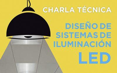 Charla Técnica de Sistemas de Iluminación LED.