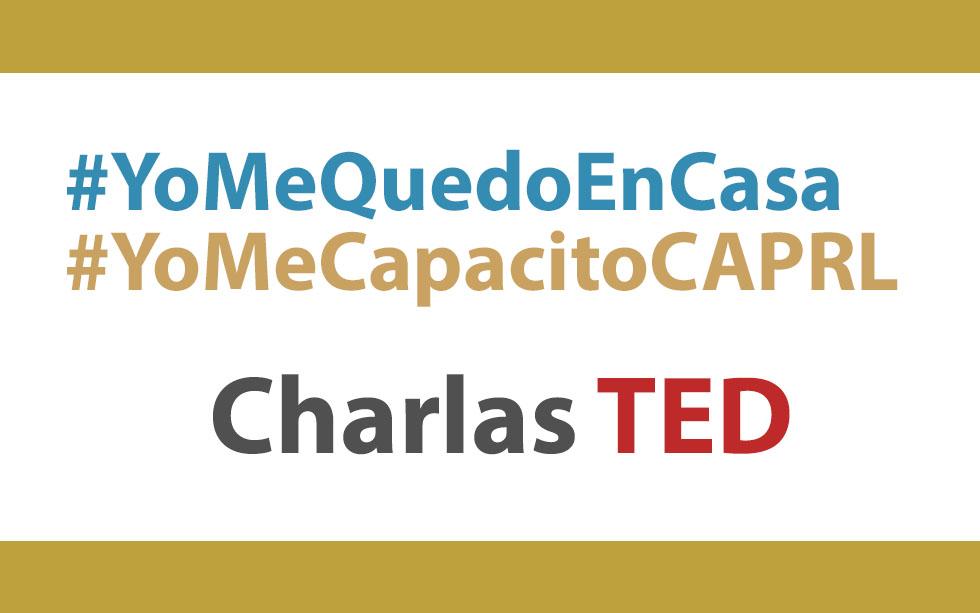 #YoMeQuedoEnCasa y #YoMeCapacitoCAPRL – Charlas TED | NotiCAPLima 040 -2020