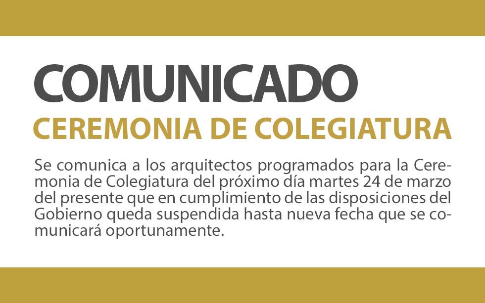 COMUNICADO CEREMONIA DE COLEGIATURA | NotiCAPLima 041 -2020