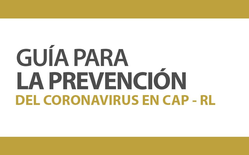GUÍA PARA LA PREVENCIÓN DEL CORONAVIRUS EN CAP REGIONAL LIMA | NotiCAPLima 036 -2020