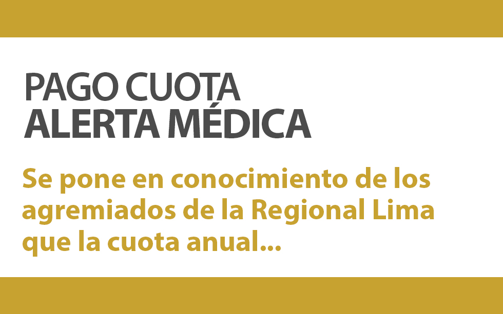 PAGO CUOTA ALERTA MÉDICA| NotiCAPLima 028 -2020