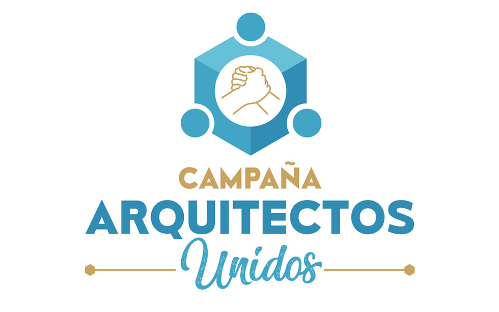"CAMPAÑA ""ARQUITECTOS UNIDOS""   #YoMeQuedoEnCasa"