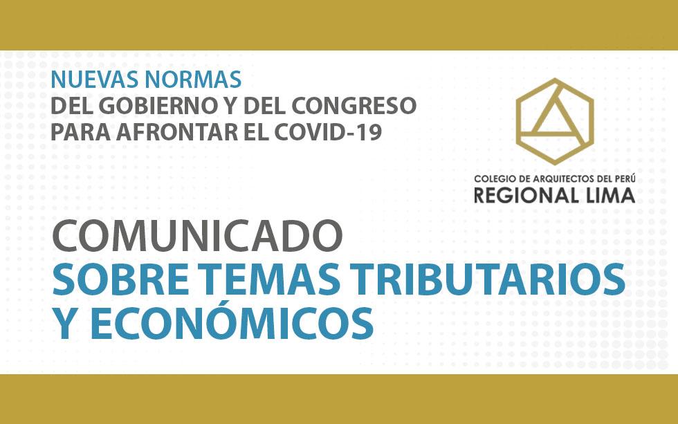 COMUNICADO SOBRE TEMAS TRIBUTARIOS Y ECONÓMICOS  | NotiCAPLima 045 -2020