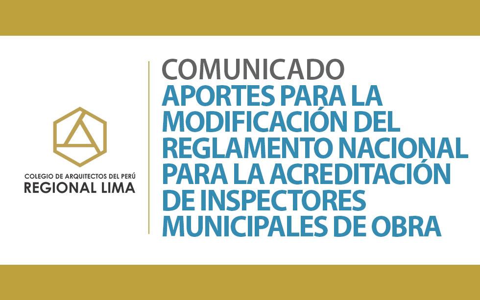 Comunicado Aportes para la Modificación del Reglamento Nacional para la Acreditación de Inspectores Municipales de Obra | NotiCAPLima 090 -2020