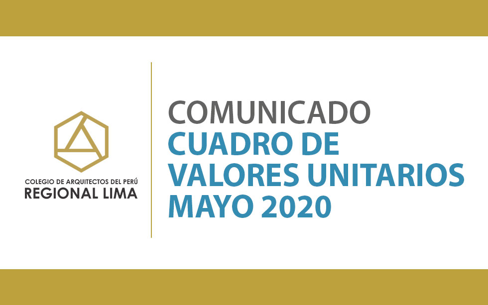 CUADRO DE VALORES UNITARIOS – MAYO 2020 | NotiCAPLima 071 -2020