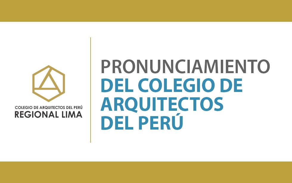 Pronunciamiento del Colegio de Arquitectos del Perú | NotiCAPLima 073-2020