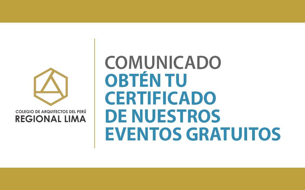 Obtén tu certificado de nuestros eventos gratuitos| NotiCAPLima 088-2020