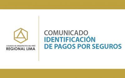 Comunicado Identificación de Pagos por Seguros | NotiCAPLima 104-2020