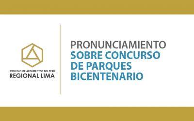 Pronunciamiento sobre Concurso de Parques Bicentenario | NotiCAPLima 114-2020