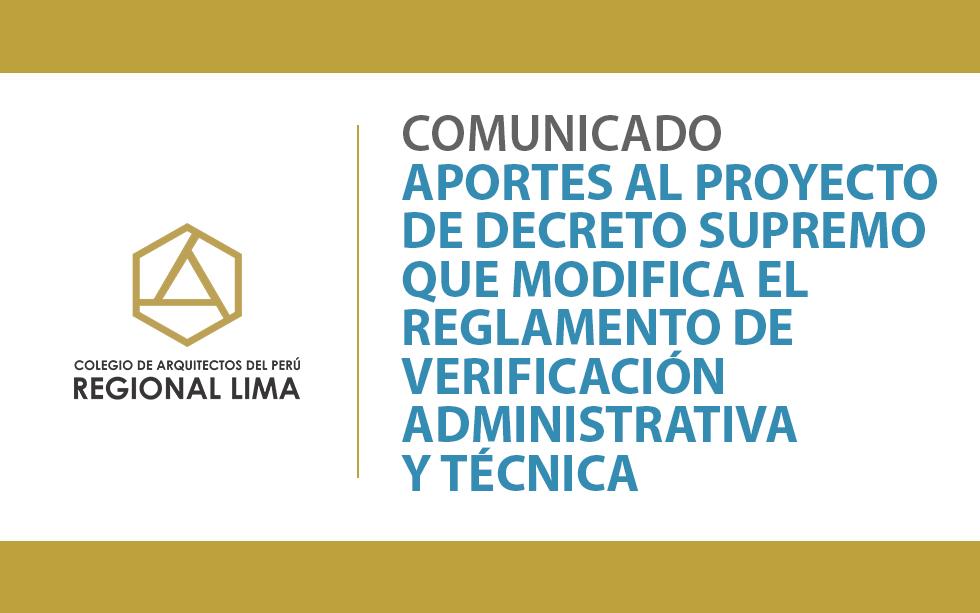 Comunicado: Aportes al Proyecto de Decreto Supremo que modifica el Reglamento de Verificación Administrativa y Técnica | NotiCAPLima 130-2020