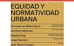 """8.° Conversatorio """"Equidad y Normatividad Urbana"""""""