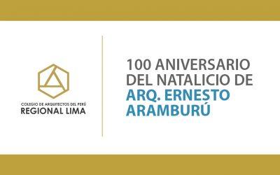 100 Aniversario de Natalicio del Arq. Ernesto Aramburú | NotiCAPLima 154-2020
