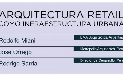 Arquitectura Retail como Infraestructura Urbana