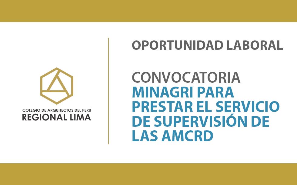 Convocatoria del MINAGRI para prestar el Servicio de Supervisión de las AMCRD | NotiCAPLima 149-2020