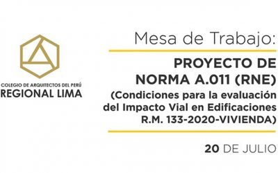Mesa de Trabajo Proyecto de Norma A 011 RNE