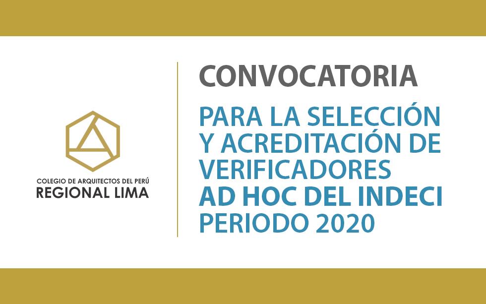 Convocatoria para Selección y Acreditación de Verificadores AD HOC del INDECI – Periodo 2020 | NotiCAPLima 179-2020