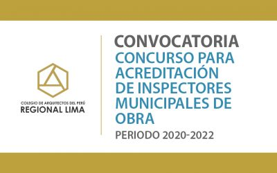 Concurso para Acreditación de Inspectores Municipales de Obra, Periodo 2020 -2022 | NotiCAPLima 207-2020