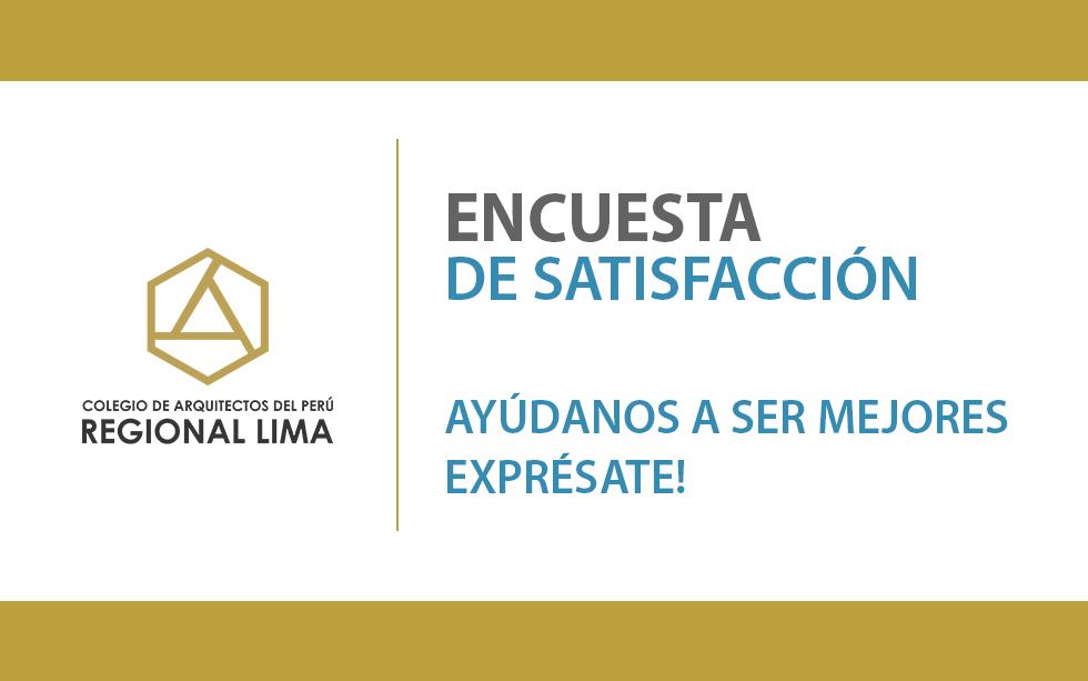 Encuesta de Satisfacción CAP – Regional Lima, ayúdanos a ser mejores   NotiCAPLima 197-2020