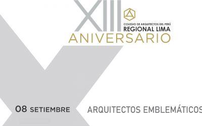 XIII Aniversario CAP Regional Lima | Arquitectos Emblemáticos | 08 Setiembre 2020