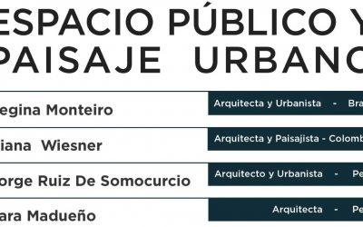 Conversatorio: Espacio Público y Paisaje Urbano