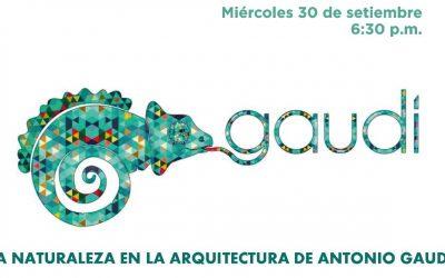 Conversatorio: La Naturaleza en la Arquitectura de Antonio Gaudí