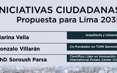 Conversatorio: Iniciativas Ciudadanas Propuesta para Lima 2035