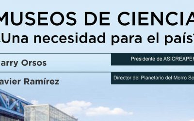 Conversatorio: Museos de Ciencia ¿Una Necesidad para el País?