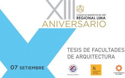 XIII Aniversario CAP Regional Lima | Tesis de Facultades de Arquitectura | 07 Setiembre 2020