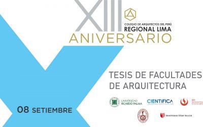XIII Aniversario CAP Regional Lima | Tesis de Facultades de Arquitectura | 08 Setiembre 2020