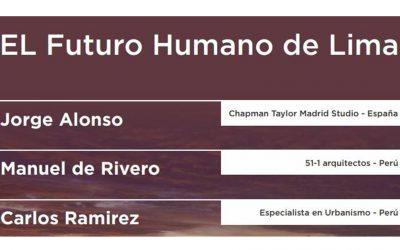 """Conversatorio """"El Futuro Humano de Lima""""   NotiCAPLima 251-2020"""