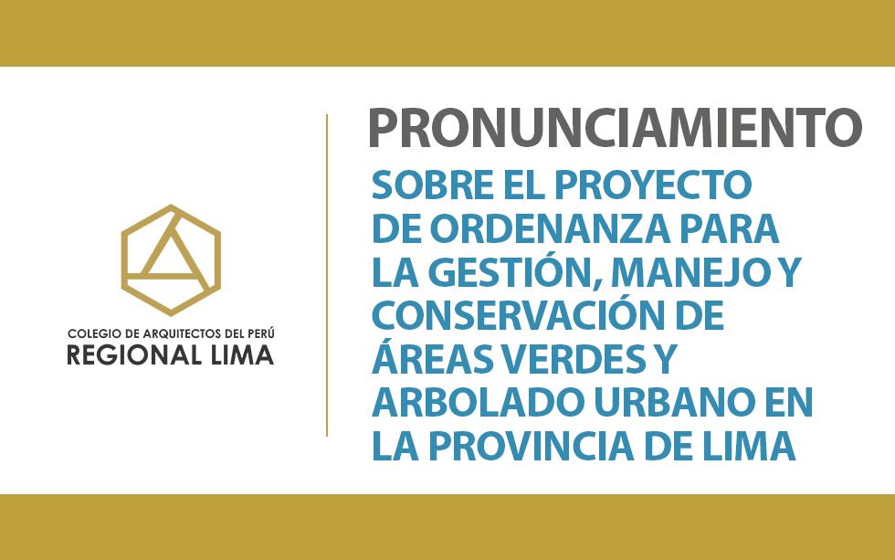 Pronunciamiento sobre el Proyecto de Ordenanza para la gestión, manejo y conservación de áreas verdes y arbolado urbano en la Provincia de Lima   NotiCAPLima 232-2020