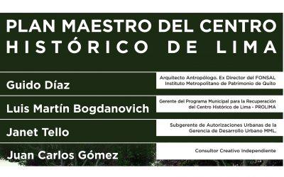 Conversatorio: Plan Maestro del Centro Histórico de Lima   NotiCAPLima 019-2021