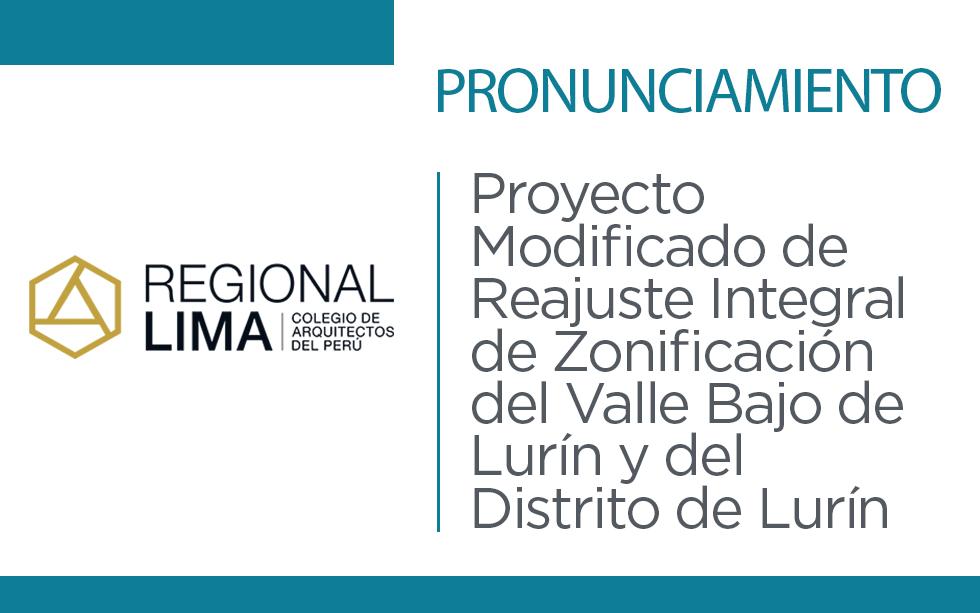 Pronunciamiento de la Regional Lima del Colegio de Arquitectos del Perú sobre el Proyecto Modificado de Reajuste Integral de Zonificación del Valle Bajo de Lurín y del Distrito de Lurín | NotiCAPLima 017-2020
