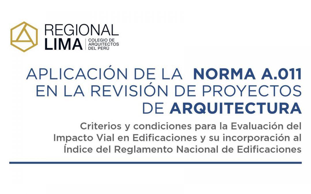 Aplicación de la Norma A.011 en la Revisión de Proyectos de Arquitectura | NotiCAPLima 006-2021
