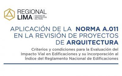 Aplicación de la Norma A.011 en la Revisión de Proyectos de Arquitectura   NotiCAPLima 006-2021